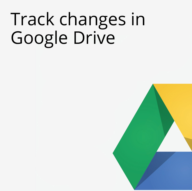Google Apps Tips - Track Changes Google Drive