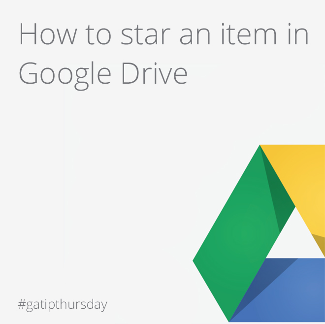 Google Apps Tips: Google Drive star item