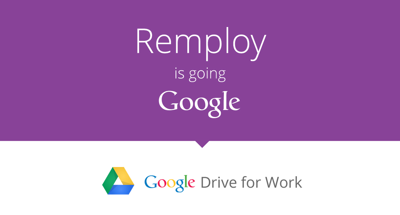 Google Drive for Work for Remploy
