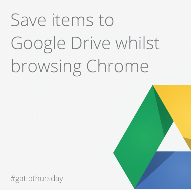 Google Apps Tips: Save to Google Drive from Chrome