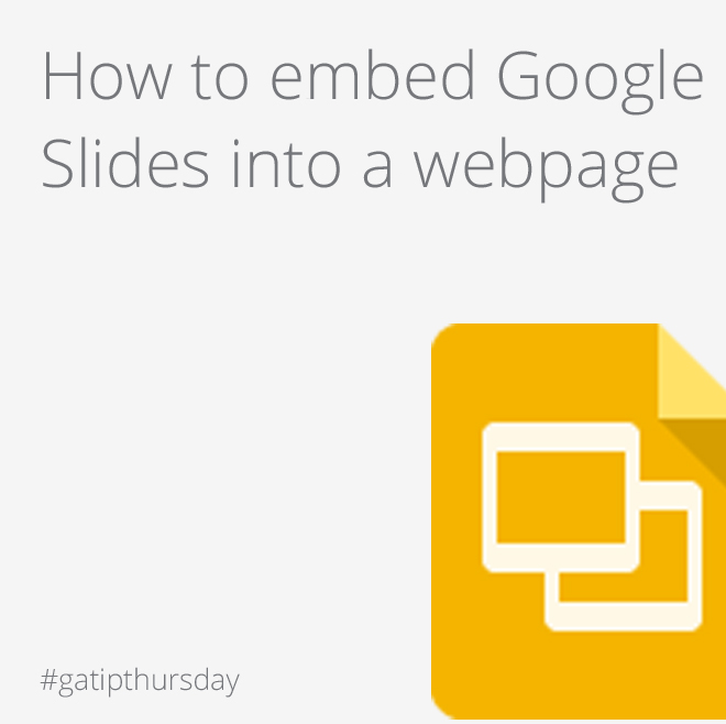 Google Apps Tips: Embed Google Slides
