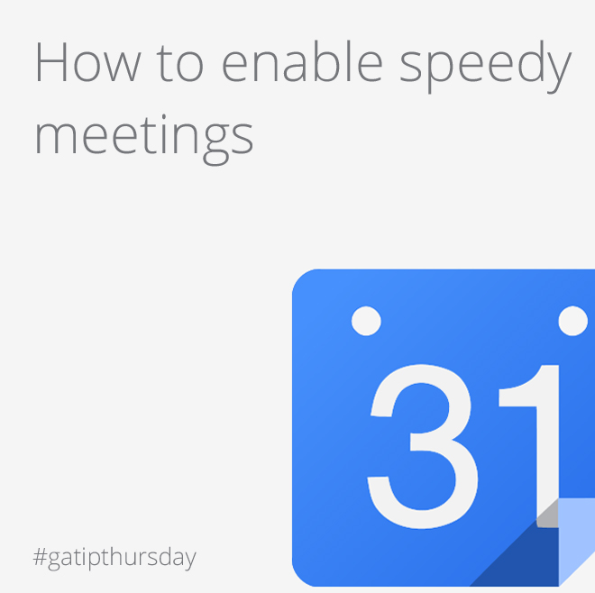 Google Apps Tips: Speedy calendar meetings