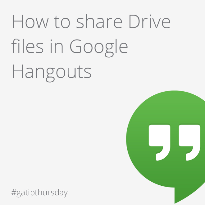 Share Drive files in Google Hangouts