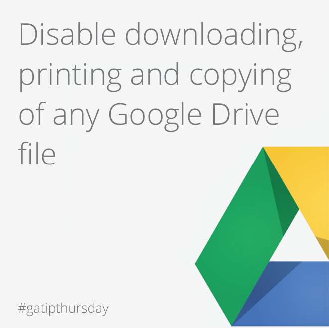 Google Drive disable downloading