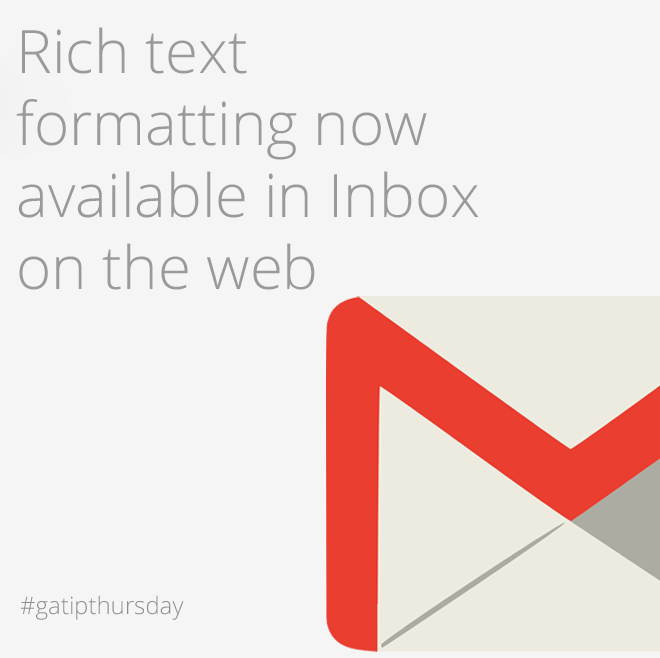 Rich text formatting now available in Inbox on the web